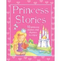 Princess Stories:10 Princess Stories and Rhymes to Enjoy.