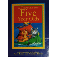 A Treasury For 5 Year Olds - HB
