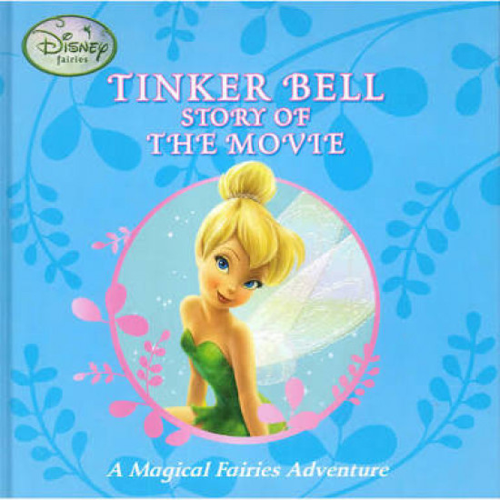 Disney Magical Fairies Adventure: Tinker Bell Story Of The Movie - HB