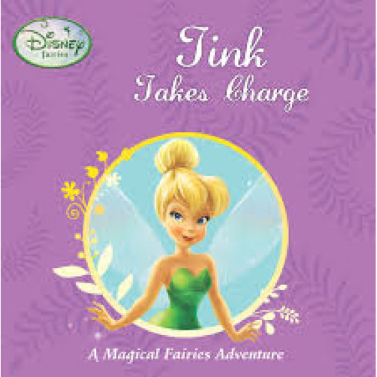 Disney Magical Fairies Adventure: Tink Takes Charge - HB