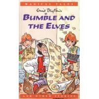 Enid Blyton's Bumble and the Elves and Other Stories -HB