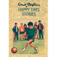 Enid Blyton Happy Days Stories