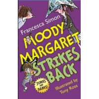 Horrid Henry Moody Margaret Strikes Back- Francesca Simon