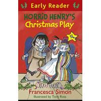 Horrid Henry's Christmas Play-Francesca Simon