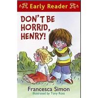 Don't Be Horrid Henry-Francesca Simon