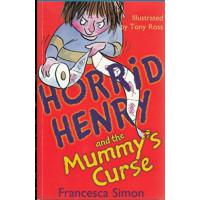 Horrid Henry And The Mummy's Curse-Francesca Simon