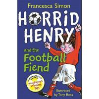 Horrid Henry and the Football Fiend-Francesca Simon