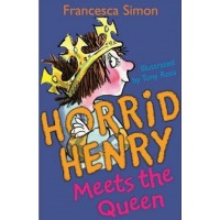 Horrid Henry Meets The Queen-Francesca Simon