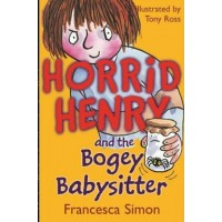 Horrid Henry And The Bogey Babysitter-Francesca Simon