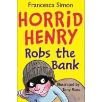 Horrid Henry Robs The Bank-Francesca Simon