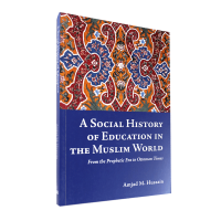 A Social History of Education in the Muslim World-  Paper back