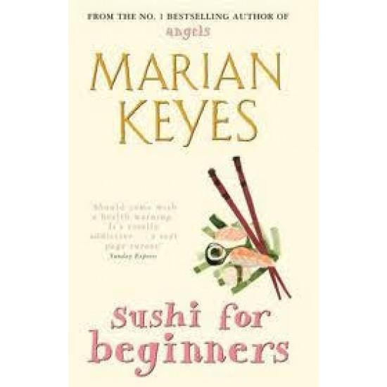 Marian Keyes Sushi For Beginners