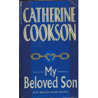 Catherine Cookson My Beloved Son
