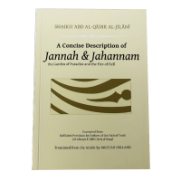 A Concise Description of Jannah and Jahannam Paperback