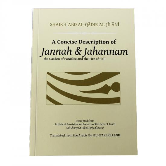A Concise Description of Jannah and Jahannam Paperback