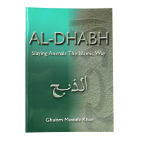 Al-Dhabh: Slaying Animals the Islamic Way - Paperback