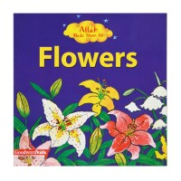 Allah Made Them All-Flowers