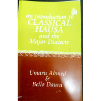 An Introduction to Classical Hausa and the Major Dialects
