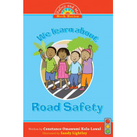 We Learn About Road Safety by Constance Omawumi Kola-Lawal