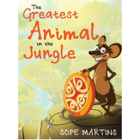 The Greatest Animal In The Jungle by Sope Martins