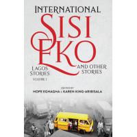 International Sisi Eko by Hope Eghagha and Karen King-Aribisala