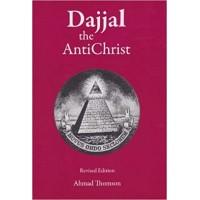 Dajjal: The Anti Christ Paperback by Ahmad Thomson
