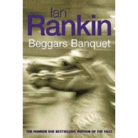 Beggars Banquet by Ian Rankin- Paperback