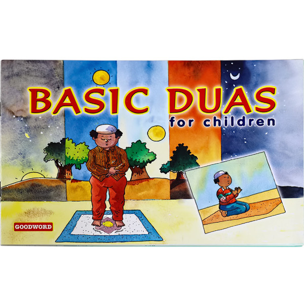 Basic Duas for Children  by Nafees Khan