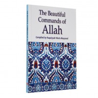 Beautiful Commands of Allah by Ruqaiyyah Waris Maqsood