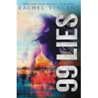 99 Lies (100 Hours, Bk. 2) by Vincent, Rachel-Hardcover