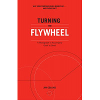 Turning the Flywheel: A Monograph to Accompany Good to Great by Collins, Jim-Paperback