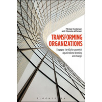 Transforming Organizations: Engaging the 4Cs for Powerful Organizational Learning and Change by Anderson, Michael Jefferson, Miranda-  Hardcover