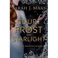 A Court of Frost and Starlight (A Court of Thorns and Roses, Bk. 4)  by Maas, Sarah J.- Hardcover