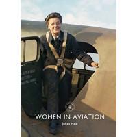 Women in Aviation (Shire Library) by Hale, Julian-Paperback
