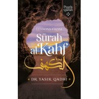 LESSONS FROM SURAH AL-KAHF By Yasir Qadhi  ( PRE-ORDERS ONLY)