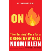 On Fire: The (Burning) Case for a Green New Deal by Klein, Naomi - Hardback