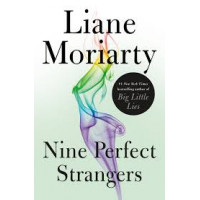 Nine Perfect Strangers by Moriarty, Liane
