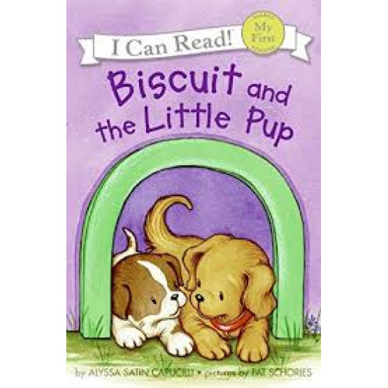 Biscuit And The Little Pup (My First I Can Read!)