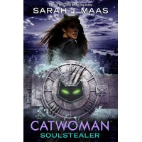 Catwoman: Soulstealer (DC Icons Series)  by Maas, Sarah J.- Hardcover - Signed Copy