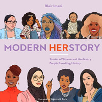 Modern HERstory: Stories of Women and Nonbinary People Rewriting History by Imani, Blair-Hardcover
