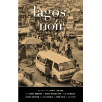 Lagos Noir by Chris Abani