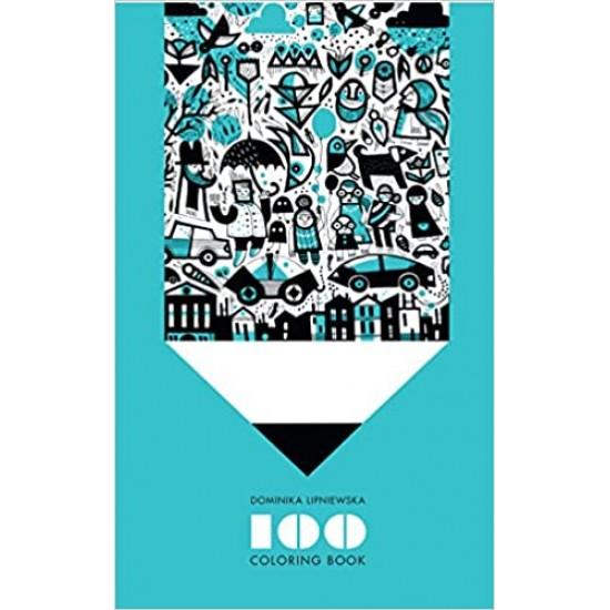 100 Coloring Book by Dominika Lipniewska (Illustrator)