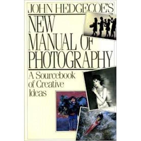 New Manual of Photography John Hedgecoe