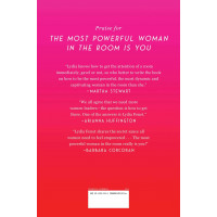 The Most Powerful Woman in the Room Is You: Command an Audience and Sell Your Way to Success by  Lydia Fenet - Hardback