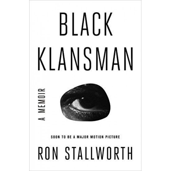 Black Klansman: A Memoir by Stallworth, Ron-Hardcover