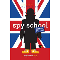 British Invasion (Spy School)  by Gibbs, Stuart-Hardcover
