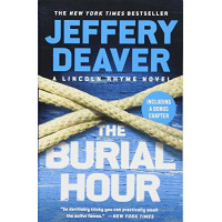 The Burial Hour (A Lincoln Rhyme Novel) by Deaver, Jeffery- Paperback