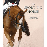 The Sporting Horse  by Swinney, Nicola Jane Langrish, Bob- Hardcover
