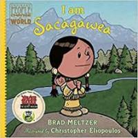 I am Sacagawea (Ordinary People Change the World)