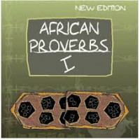 African Proverbs I Lady Ademola